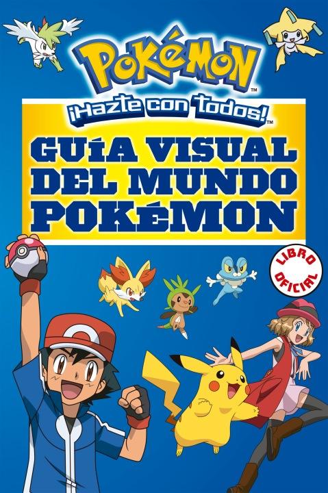 #AhoraEnLibrerías: Reseña de Guía Visual del Mundo Pokemon @megustaleercl