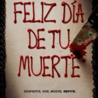 El próximo Jueves 12 de Octubre se estrena en Chile, Feliz Día de tu Muerte