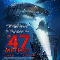 A 47 Metros tendrá secuela. Estreno en Chile, 7 de Diciembre